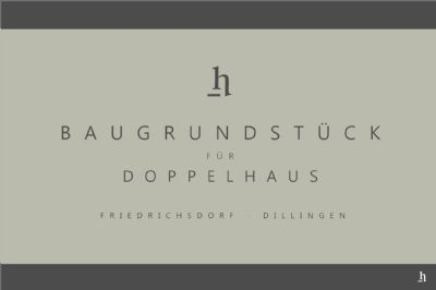 Dillingen - Baugrund für Doppelhaus