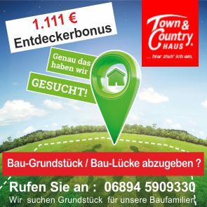 Grundstücke gesucht im Saarland, Belohnung 1111.- €