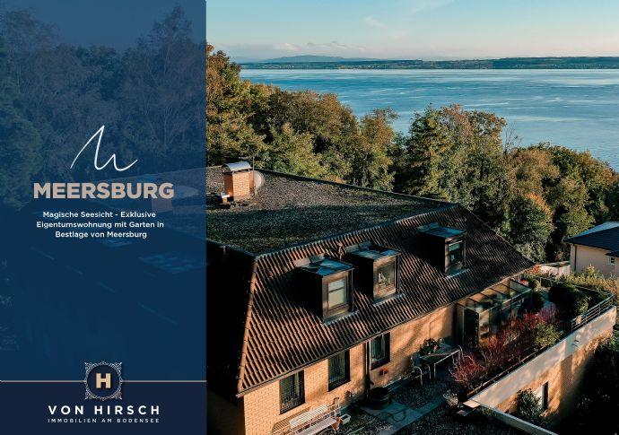 Magische Seesicht - Exklusive Eigentumswohnung in Bestlage von Meersburg