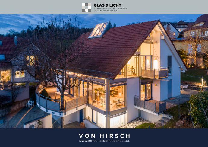 Glas & Licht: (RESERVIERT) Exklusives Einfamilienhaus mit Traum-Ausblick in Markdorf