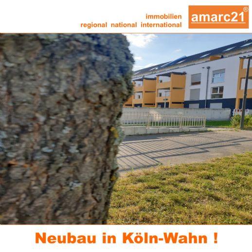 amarc21 - Ihre neue Wohnung wartet in Köln-Wahn - Erstbezug - !